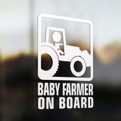 Baby farmer on board car sign