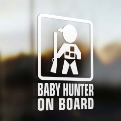 Baby hunter on board sign