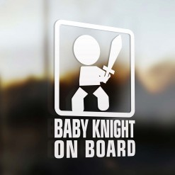 Baby knight on board sign
