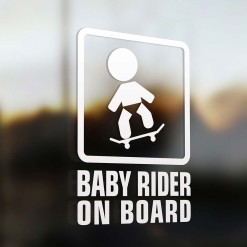 Baby skateboard rider on board car sign